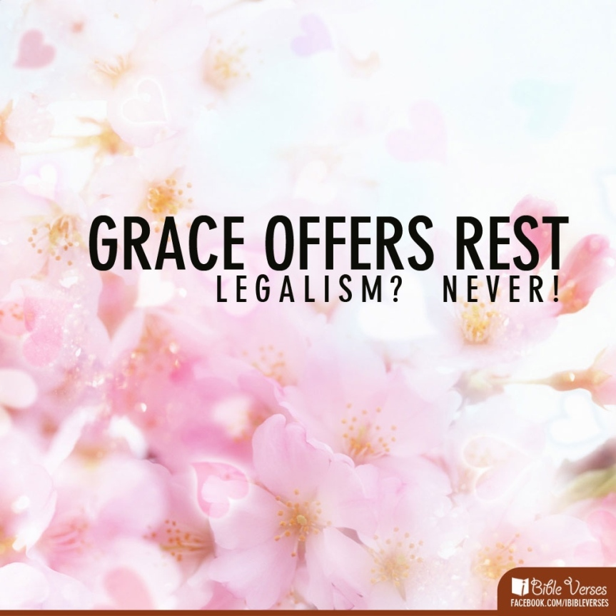 Let grace not law abound!